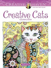 Creative Haven Creative Cats Coloring Book First Edition