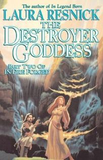 THE DESTROYER GODDESS: In Fire Forged