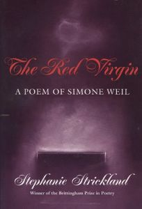 The Red Virgin: A Poem of Simone Weil