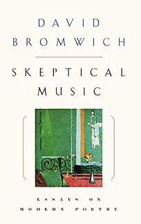 Poetry Book Review Skeptical Music Essays On Modern Poetry By  Skeptical Music Essays On Modern Poetry