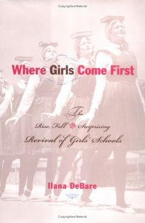 WHERE GIRLS COME FIRST: The Rise