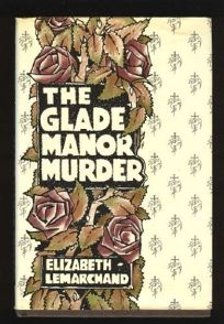 The Glade Manor Murder