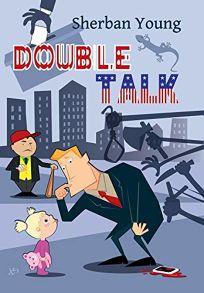 Double Talk: A Warren Kingsley Mystery
