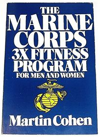 The Marine Corps 3x Fitness Program