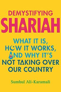 Demystifying Shariah: What It Is