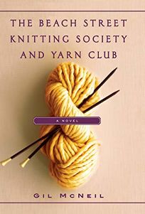 Fiction Book Review The Beach Street Knitting Society And Yarn Club