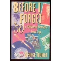 Before I Forget: 50s Reflections Through a Jaded Eye