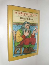 A Telling of the Tales: Five Stories