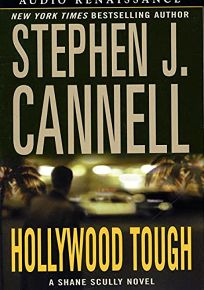 HOLLYWOOD TOUGH: A Shane Scully Novel