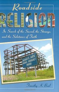 ROADSIDE RELIGION: In Search of the Sacred