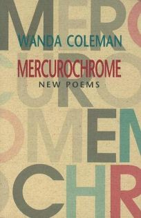 MERCUROCHROME: New Poems