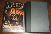 Highways to a War: 2a Novel