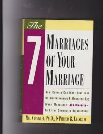 The Seven Marriages of Your Marriage: How Couples Can Make Love Last by Understanding and Managing..