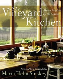 THE VINEYARD KITCHEN: Menus Inspired by the Seasons