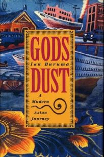 Gods Dust: A Modern Asian Journey