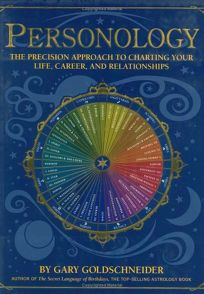 Personology: The Precision Approach to Charting Your Life