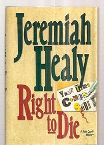 Right to Die: A John Cuddy Mystery