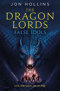 Dragon Lords: False Idols