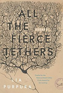 All the Fierce Tethers: Essays