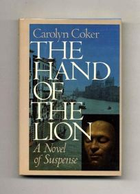 The Hand of the Lion: A Novel of Suspense