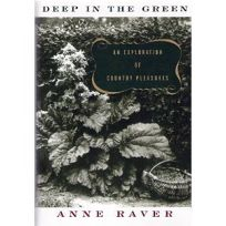 Deep in the Green: An Exploration of Country Pleasures