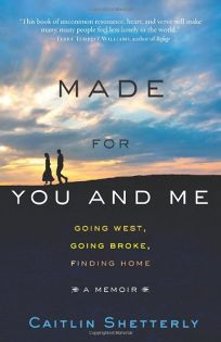 Made for You and Me: Going West