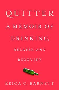 Quitter: A Memoir of Drinking