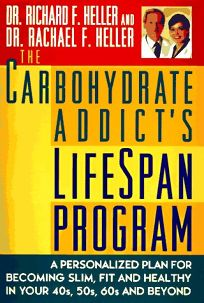 The Carbohydrate Addicts Lifespan Program: 0personalized Plan for Bcmg Slim Fit Healthy Your 40s 50s 60s Beyond