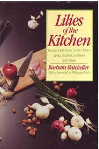 Lilies of the Kitchen: Recipes Celebrating Onions