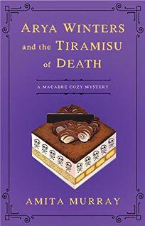 Arya Winters and the Tiramisu of Death