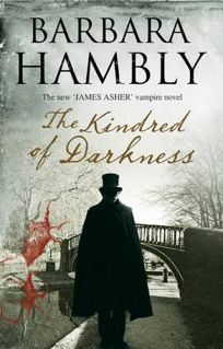 The Kindred of Darkness: A James Asher Vampire Novel