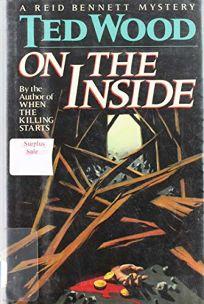 On the Inside: A Reid Bennett Mystery