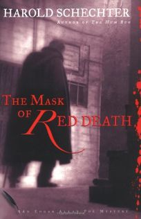 THE MASK OF RED DEATH: An Edgar Allan Poe Mystery