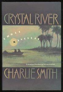 Crystal River: Three Novellas