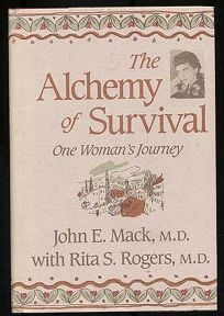 The Alchemy of Survival: One Womans Journey