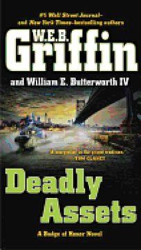 Deadly Assets: A Badge of Honor Novel