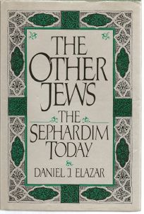 The Other Jews: The Sephardim Today