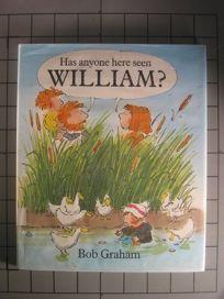 Has Anyone Here Seen William?