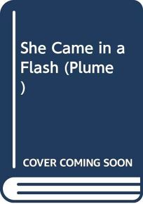 She Came in a Flash