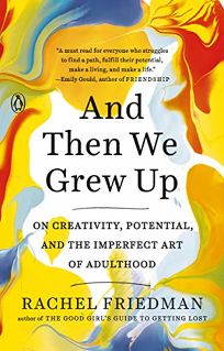 And Then We Grew Up: On Creativity
