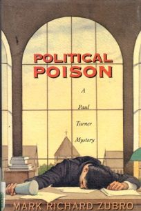 Political Poison: A Paul Turner Mystery