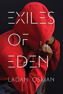 Poetry Book Review: Exiles of Eden by Ladan Ali Osman. Coffee House, $16.95 (96p) ISBN 978-1-56689-544-6