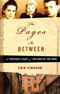 The Pages in Between: A Holocaust Legacy of Two Families