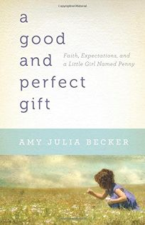 A Good and Perfect Gift: Faith