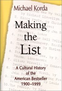 MAKING THE LIST: A Cultural History of the American Bestseller 1900–1999