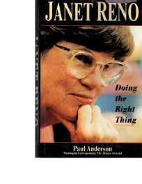 Janet Reno: Doing the Right Thing