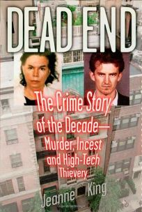 DEAD END: The Crime Story of the Decade: Murder