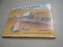 Cassies Journey: Going West in the 1860s