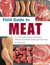 FIELD GUIDE TO MEAT: How to Identify