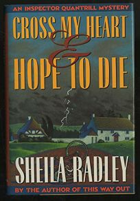 Cross My Heart and Hope to Die: An Inspector Quantrill Mystery